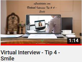 vCandidates.com - For virtual job interviews, smile. Smile naturally. It'll show comfort and confidence.